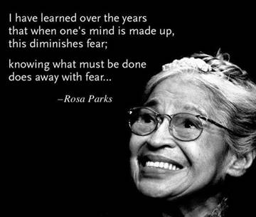 Image result for rosa parks quote on fear